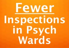 Fewer inspections in psychiatric wards.