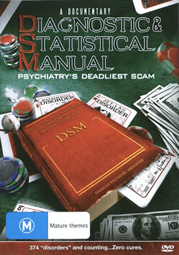 Diagnostic & Statistical Manual: Psychiatry's Deadliest Scam.