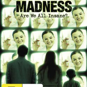 The Marketing of Madness: Are We All Insane? DVD.
