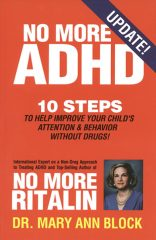 No More ADHD by Dr. Mary Ann Block.