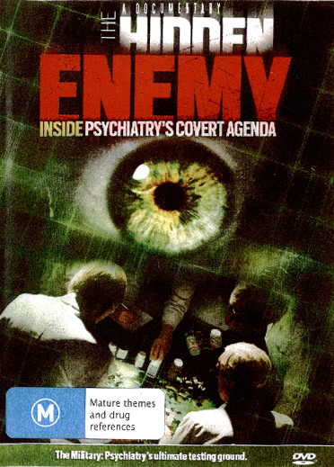 The Hidden Enemy: Inside Psychiatry's Covert Agenda. DVD.